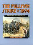 The Pullman Strike of 1894, Linda Jacobs Altman, 1562943464