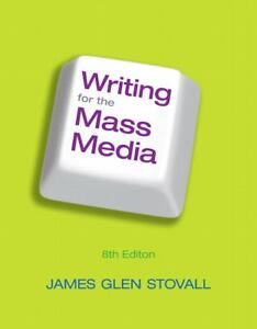 Writing-for-the-Mass-Media-by-James-G-Stovall-2011-Paperback-Revised