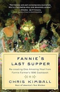 Fannie's Last Supper : Re-Creating One A...
