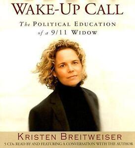 Wake-up Call by Kristen Breitweiser (2006, Abridged,...