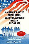 America's Most Successful Cardiovascular Health Program, Matthias Rath, 0963876821