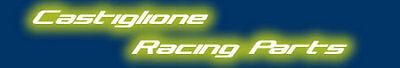 CASTIGLIONE RACING PARTS