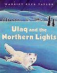 Ulaq and the Northern Lights, Harriet P. Taylor, 0374380635