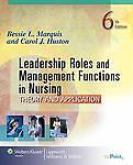Leadership-Roles-and-Management-Functions-in-Nursing-Theory-and-Application-6th