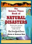 The Science Times Book of Natural Disasters, Nicholas Wade, 1558219579