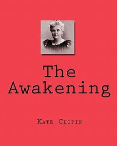 the awakening by kate chopin a search for self identity Kate chopin's the awakening in kate chopin's, the awakening, edna pontellier came in contact with many different people during a summer at grand isle some had little influence on her life while others had everything to do with the way she lived the rest of her life.