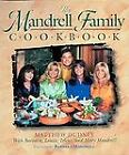 The Mandrell Family Cookbook : Barbara Mandrell, Irlene Mandrell, Louise Mandrell, Mary Mandrell, Matt Dudney (Hardcover, 1999)