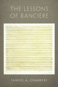 The Lessons of Ranciere by Samuel A. Chambers (Hardback, 2012)