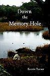 Down the Memory Hole, Bonnie Turner, 1411623169