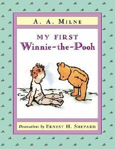 My First Winnie-the-Pooh by A. A. Milne ...