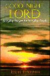 Good Night, Lord, Joseph Sullivan, 0896226816