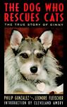 The Dog Who Rescues Cats, Philip Gonzalez and Leonore Fleischer, 0060172738