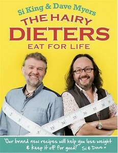 The-Hairy-Dieters-Eat-for-Life-by-Si-King-Dave-Myers-RRP-15-Brand-New-Book