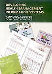 Developing Health Management Information Systems, WHO Regional Office for the Western Pacific, 9290611650