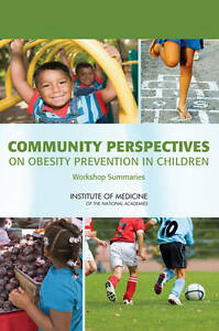 Community Perspectives on Obesity Prevention in Children, Food and Nutrition Boa