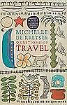 Michelle De Kretser - Questions Of Travel