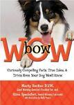 Bow Wow!, Marty Becker and Gina Spadafori, 0757306233