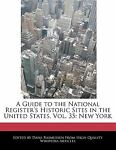 A Guide to the National Register's Historic Sites in the United States, Dana Rasmussen, 1240998457