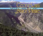 Guide to Georgetown - Silver Plume, Cynthia Neely and Walter Borneman, 1555661513