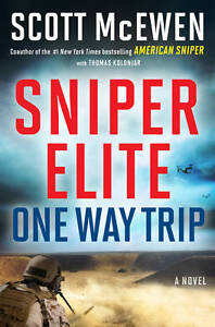 New SNIPER ELITE ONE WAY TRIP Scott McEwan hard back dust jacket book