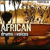Tinyela - African Drums & Voices (2010) World Music Ethnic New Age Relaxation