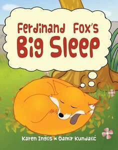 NEW Ferdinand Fox's Big Sleep by Karen Inglis