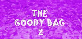 The Goody Bag 2