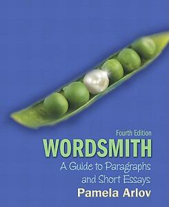 wordsmith a guide to paragraphs and short essays 4th edition