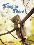 Hang in There, Jennifer McKnight-Trontz, 0811839974