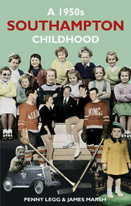 A 1950s Southampton Childhood, Penny Legg