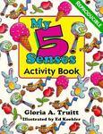 My Five Senses Activity Book, Gloria A. Truitt, 0570047684
