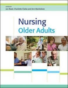 Nursing Older Adults: Partnership Working by Charlotte Clarke, Jan Reed, Ann Mac