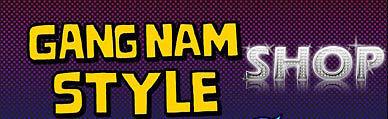 GANGNAM STYLE SHOP