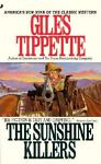 The Sunshine Killers, Giles Tippette, 0515115355