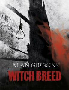 Witch Breed by Alan Gibbons (Paperback)
