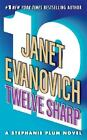 Twelve Sharp 12 by Janet Evanovich (2007, Paperback)
