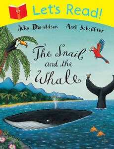 Lets-Read-The-Snail-and-the-Whale-Julia-Donaldson-Axel-Scheffler