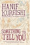 Something to Tell You, Hanif Kureishi, 1416590048