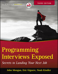 Programming-Interviews-Exposed-Secrets-to-Landing-Your-Next-Job-by-Noah