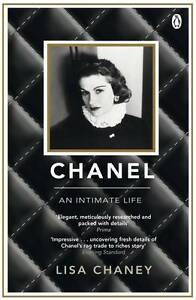 Chanel: An Intimate Life by Lisa Chaney (Paperback, 2012)