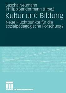 Kultur und Bildung: Neue Fluchtpunkte für die sozialpädagogische Forschung? (Ger
