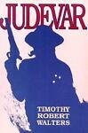 Judevar, Timothy R. Walters, 0865341958