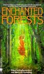 Enchanted Forests, Martin Harry Greenberg, 0886776724