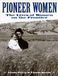 Pioneer Women, Linda S. Peavy, 0831772204
