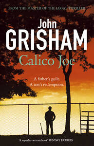 Grisham-John-Calico-Joe-Book