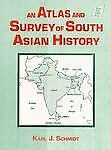 An Atlas and Survey of South Asian History, Karl J. Schmidt, 1563243334
