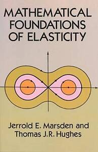 Mathematical Foundations of Elasticity (Dover Civil and Mechanical Engineering),