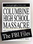 Columbine High School Massacre, Federal Bureau Of Investigation and The Trenchcoat Mafia, 1599862425
