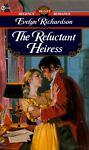 The Reluctant Heiress, Evelyn Richardson, 0451187660