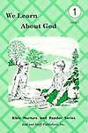 We Learn about God, Lela Birky and Amy Herr, 0739903500